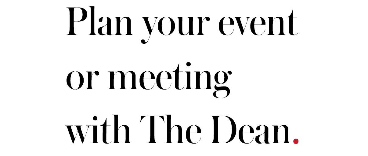 plan your next even or meeting with The Dean.